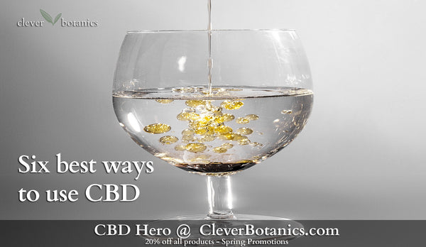Six best ways to use CBD