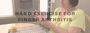 Hand exercises to relieve arthritis pain