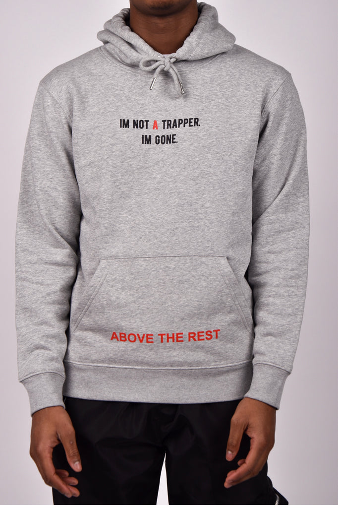 IM NOT A TRAPPER Hoodie - Grey
