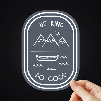Be Kind Do Good Sticker (Different Sizes)