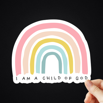I Am A Child Of God Sticker (Different Sizes)