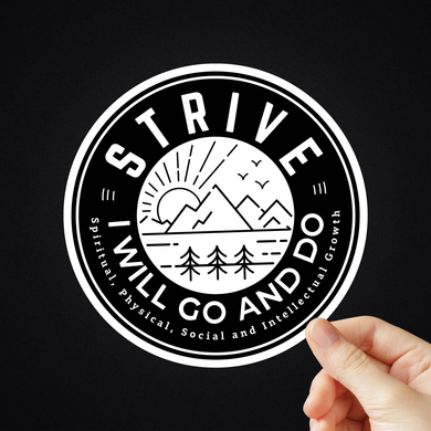 Strive I Will Go And Do Stickers (Black & White)