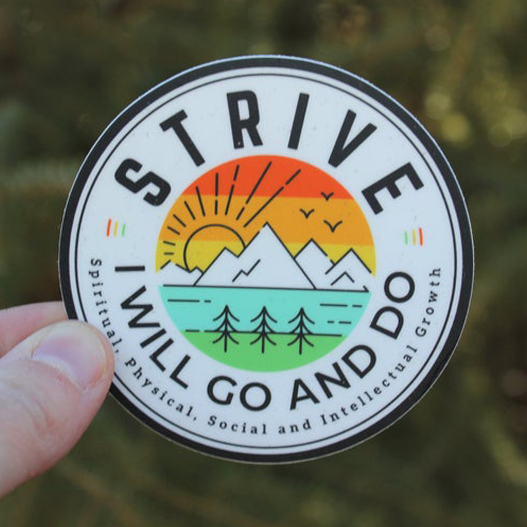Strive I Will Go And Do Stickers