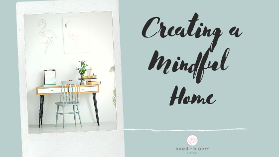 Creating a Mindful Home