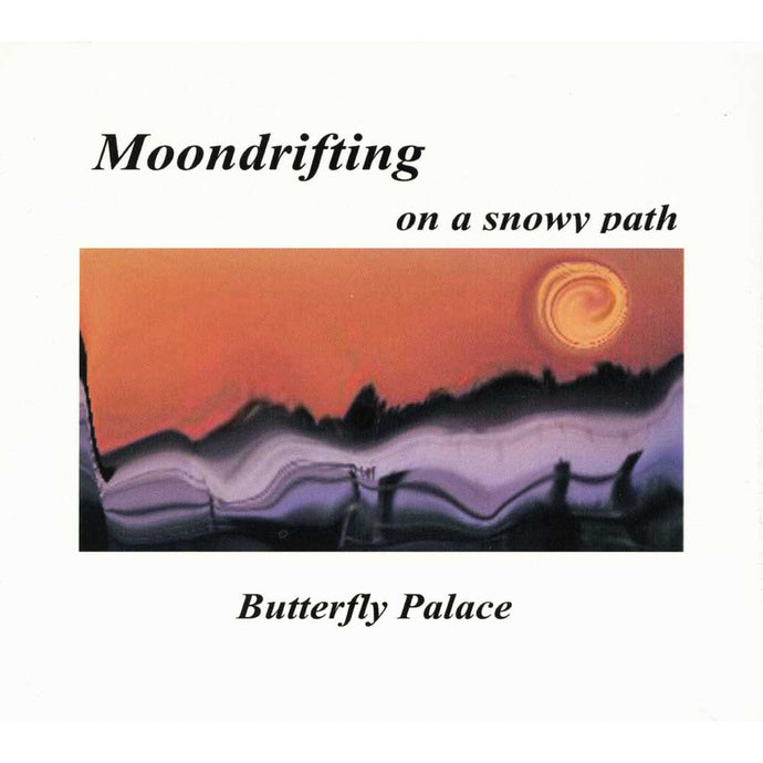 Moondrifting on a snowy path | Butterfly Palace