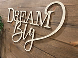 Dream Big Wood Word Cut Out | Dream Big Wood Sign | Nursery Wall Decor