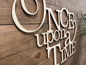 Once Upon A Time Word Cut Out | Once Upon a Time Wood Sign | Nursery Wall Decor