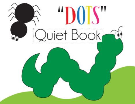 Dot and Color Quiet Book