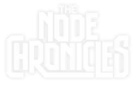 The Node Chronicles