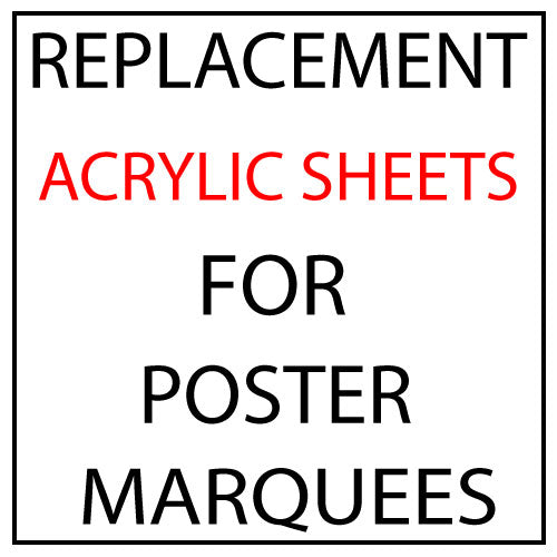 Replacement Acrylic for Movie Poster Marquees