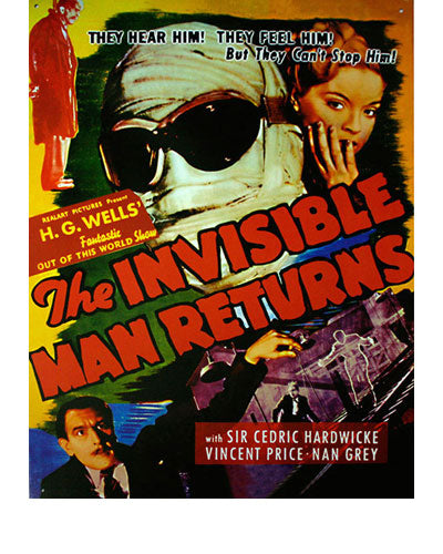 The Invisible Man Returns Metal Sign Artwork