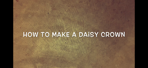 Tutorial: How to Make a Daisy Crown