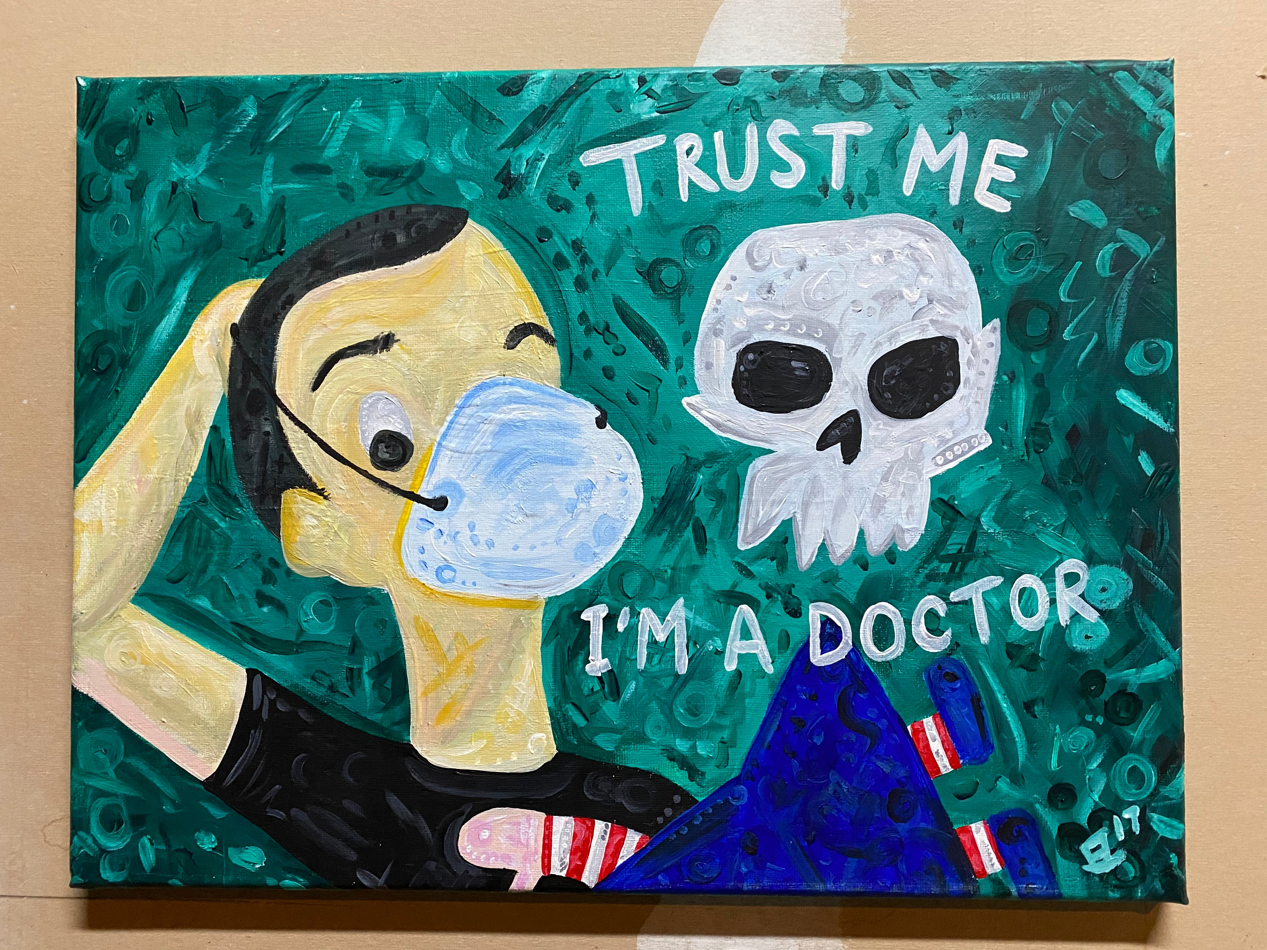 Trust Me I'm a Doctor Original Acrylic Painting