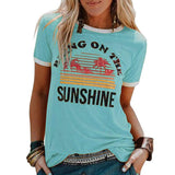 New Women's T-Shirt Bring on the Sunshine Letter Print Top Tees O Neck Short Sleeve Casual T Shirt - Shopgoggles