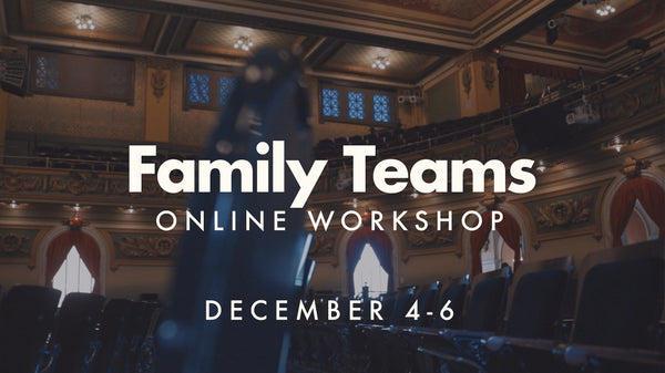 Family Teams Online Workshop (Church License 20+ couples)