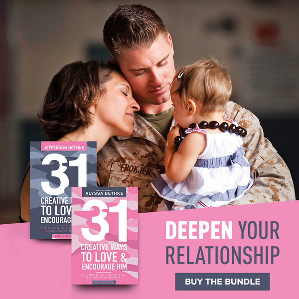 31 Creative Ways To Love And Encourage Him & Her MILITARY EDITIONS (WAREHOUSE SALE)