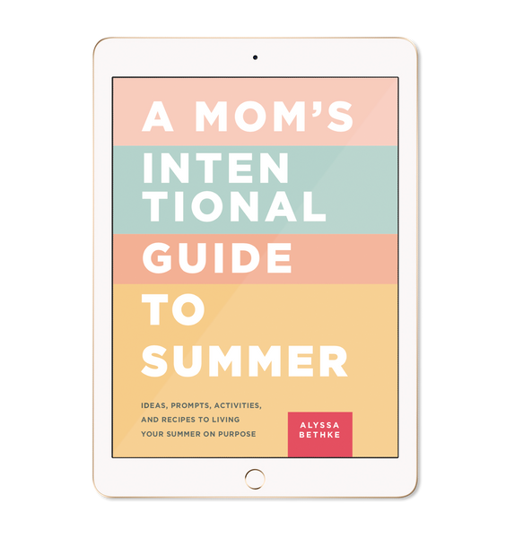 A Mom's Intentional Guide to Summer (PDF)