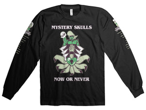 NOW OR NEVER Long Sleeve