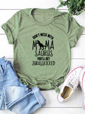 Don't Mess With Mama Letter Printed Casual Round Neck Short-Sleeved T-Shirts