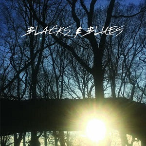 BLACKS & BLUES   /   SPIN