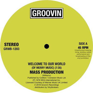 MASS PRODUCTION / WELCOME TO OUR WORLD / COSMIC LUST