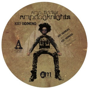 AMP FIDDLER (AMP DOG KNIGHTS)  /	KEEP COMING - REMIXES