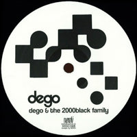 DEGO / DEGO & THE 2000 BLACK FAMILY