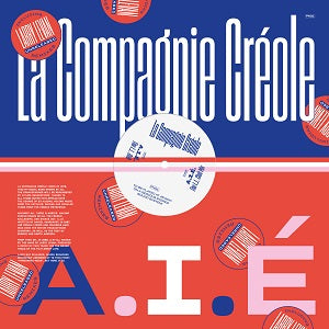 LA COMPAGNIE CREOLE     /	 A.I.E (LARRY LEVAN UNRELEASED REMIXES)