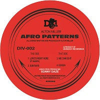 ALTON MILLER   /  AFRO PATTERNS EP