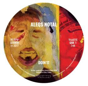 ALEQS NOTAL   /  DOIN'IT / SLOW DOWN SONANCE