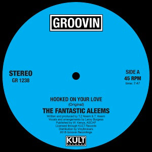 THE FANTASTIC ALEEMS  /  HOOKED ON YOUR LOVE