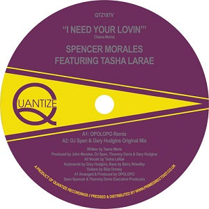 SPENCER MORALES   /  I NEED YOUR LOVIN' (ft.TASHA LARAE)