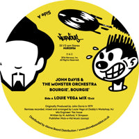 JOHN DAVIS & THE MONSTER ORCHESTRA   /   BOURGIE, BOURGIE (LOUIE VEGA REMIXES) label:	NERVOUS (US)