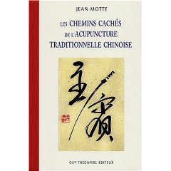 Les chemins cachés de l'acupuncture traditionnelle