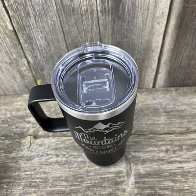 MOUNTAINS ARE CALLING 20oz COFFEE CUP Tumbler Hells Canyon Designs