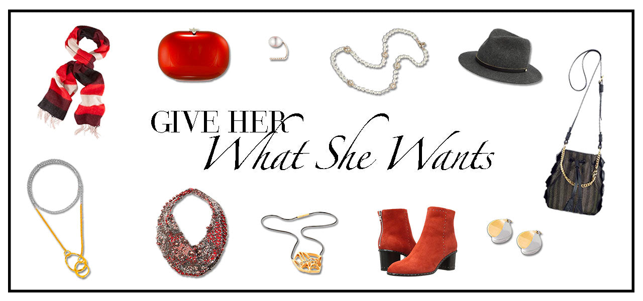 Give her what she wants for the Holidays from Gordon Stuart