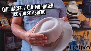 ¿Qué hacer? y ¿Qué no Hacer con un Sombrero?| What to Do? & What not to do with a hat?