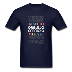 Orgullo  Respeto Classic Fit T-Shirt - Pride  Respect - navy