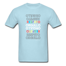 Orgullo  Respeto Classic Fit T-Shirt - Pride  Respect - powder blue
