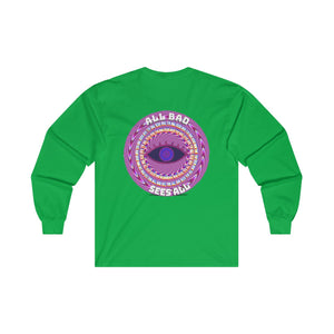 All Bad Sees All Ultra Cotton Long Sleeve Tee