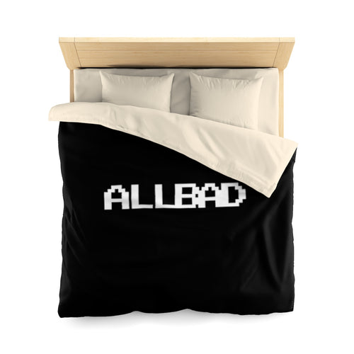 All Bad Duvet Cover