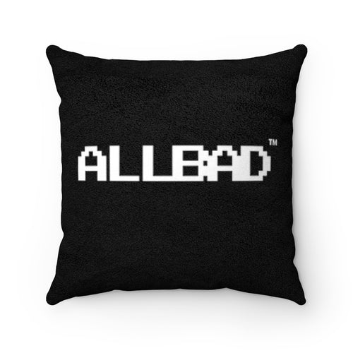 All Bad Faux Suede Square Pillow