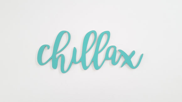 Chillax wooden words