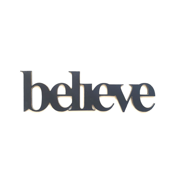 Believe wooden word art