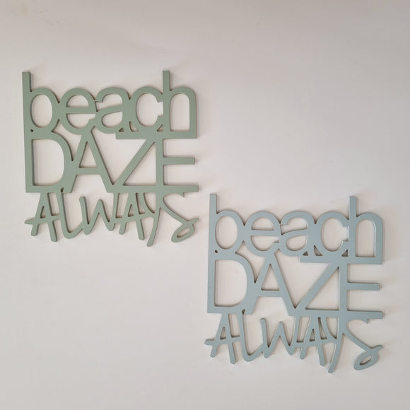 SALE - beach daze always