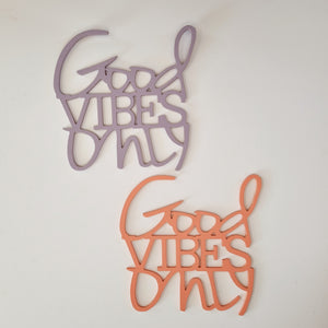 SALE stock - Good vibes only
