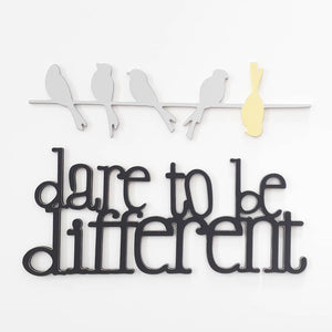 dare to be different - wooden sign - wooden words - bird on wire
