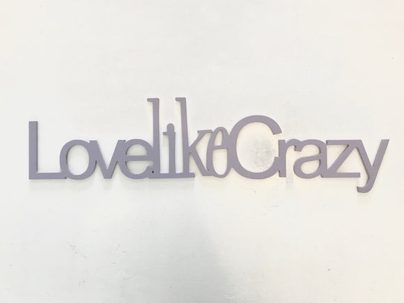 love like crazy