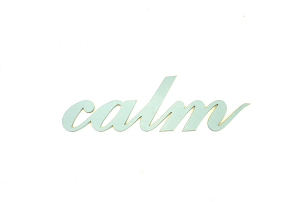 Calm - wooden words