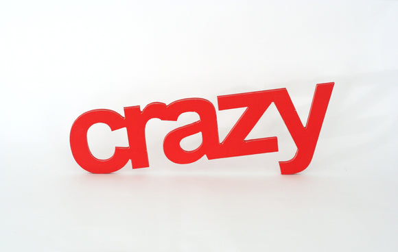 wooden words - crazy decor - wooden sign - crazy